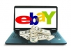 show you how to make $300 To $2,500 a week on eBay
