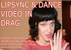 Lip Sync and Dance to Any Song in Drag