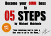 share with you the way to become your own boss in 5 steps