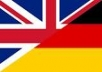 I am a native german speaker. I will translate up to 300 words from english to german or german to english.
