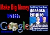 show you how to make $250 To $2,000 a week with Google Adsense
