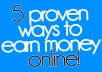 teach you 5 proven ways to earn money online