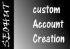 custom Account Creation any website you want
