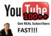 get you 100 REAL YouTube Subscribers within 24 hours
