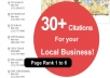 submit more than 30 CITATIONS on PR 6 to 1 sites to help your local business google places rankings