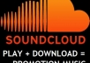 give you 6000+ play or 2500 play + 2500 download to your SOUNDCLOUD Track within 24 hour