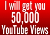 Provide you 50,000 Organic YouTube views from Facebook