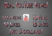 give you 1000 views 15 Subscriber, 10 Likes, and 10 favorites on your YouTube video