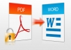 Hi, I will convert upto 100 pages of pdf to word, pdf to excel, pdf to image, word to pdf within 24 hours only for $5. Most online software's let not allowed to convert your files more then 3 to 5. Choose this gig to get convert your files upto 100 pages within 24 hours or less. Before your order - send your file to me I will tell any issues in your file - make clear your doubts and then order. Just order this gig and feel easy. Hope i'll give better. ( pdf to word, pdf to image, pdf to text, pdt to excel, word to pdf, excel to pdf )