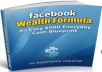 Give you Facebook Wealth Formula  Easy $500 A Day