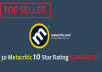 rate any Metacritic page 30 times with a 10 Star Rating GUARANTEE from Unique Ips and accounts