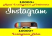 give 15000 Instagram Followers and 10000 Likes on 5-10 Pic
