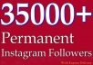 add 30000+ PERMANENT Instagram Followers Or 25000+ Instagram Likes