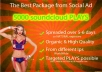 provide 5000 High quality ORGANIC soundcloud play only