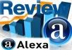 give 26 Alexa Reviews on your Website that Organic,Natural,Real different ip and different country