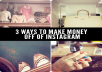teach you to make money from instagram