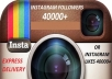 get you 40000+ Authentic Instagram Followers or Likes With in 48 hours just