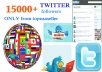 give you 15000+ Unique,Real,Top quality Guranteed Twitter Followers