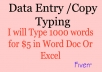 type your 1000words as data entry