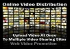 upload  your video in 15   video sharing sites