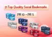 MANUALLY submit your site to 21 Top Quality Social Bookmarking websites(facebook,twitter,google+,myspace,stumbleupon e.t.c.) from PR10 to PR5 + ping
