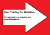 user test your website for a half hour