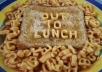 write out a message of your choice in alphabet soup on toast