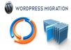 move Wordpress site to new host for you in less than a day and give you 3 months of free hosting