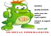 submit 4 of your site urls to 250+ Social BOOKMARKING sites +rss+ping in 24hrs