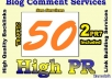 do MANUALLY 50 Pr4+ Blog Comment 2PR7 4PR6 16PR5 28Pr4 DoFollow Backlink
