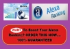 Give You Alexa RANKING Booster For Your Website Or Blog, Boost Your Ranking In Few Days