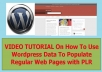 Share With You How To Use Wordpress Data To Populate Regular Web Pages