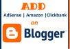 add your google adsense, amazon or clickbank widgets on your blog on blogger
