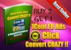 Give Poweful Formula to Run 1 Cent FB Ads Click Convert Crazy