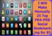 Make Manually 25 Top PR4-PR8 Social Bookmarking