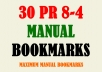 submit your site url MANUALLY on 30 Social Bookmarking sites PR8 to PR4
