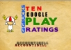 deliver 10 google play ratings within 24hrs