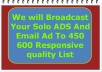 broadcast Your Solo ADS And Email Ad To 450 600 Responsive quality List