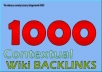 create 1000 CONTEXTUAL wiki backlinks from high pr authority wiki sites