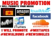 promote Your MUSIC New Single and Mixtape or Album on my Music Blogs Websites
