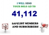 our Double blast your Email, SOLO Ads to my 41,112 Safelist for Guaranteed clicks