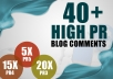 do Manual 40 High PR Dofollow blog comments
