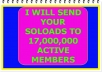 send your soloads to 17,000,000 active members