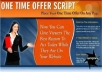 """Give You """"One Time Offer Script"""" +MRR"""