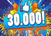 give 30,000 Real and Permanent FACEBOOK Website Likes