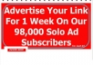 advertise your website or product link for 1 week to our responsive 90000 solo ad subscribers