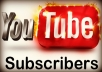 provide you with 600+ YouTube Subscribers or 600+ Youtube Likes