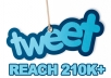 promote your tweet to my 260000+ active Twitter Followers with proof within 24hrs