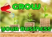 come up with creative ways to grow your business