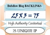 create 75 High Authority Contextual BACKLINKS with 25 unique Ip on my Private Dofollow Blog Network